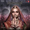 Padmaavat Original Motion Picture Soundtrack EP