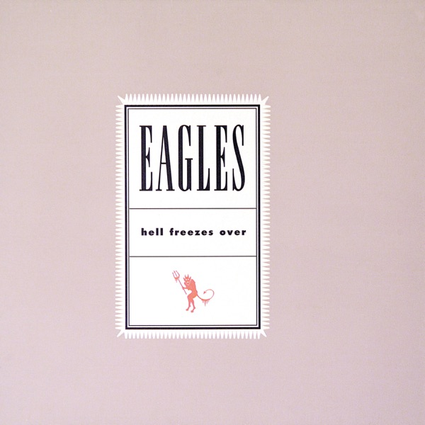 Eagles - Life In The Fastlane
