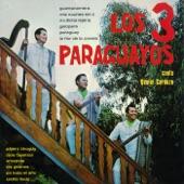 Los 3 Paraguayos - Pájaro chogüí (2018 Remaster)