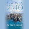 Kim Stanley Robinson - New York 2140  artwork