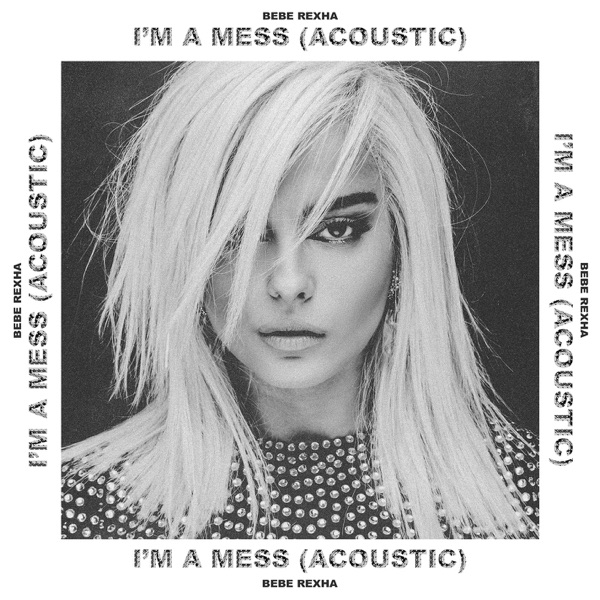 I'm a Mess (Acoustic) - Single