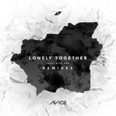 Lonely Together (feat. Rita Ora) [Dj Licious Remix] - Avicii