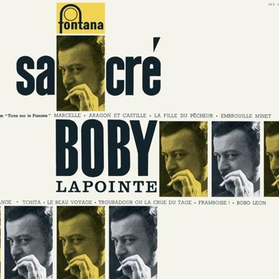 Sacré Bobby Lapointe (Collection 25 CM) - Boby Lapointe