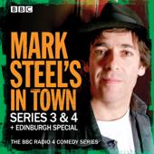 Mark Steel's In Town: Series 3 & 4 plus Edinburgh Special