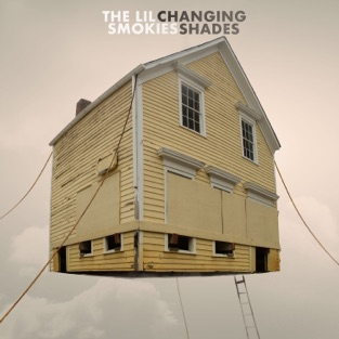 Changing Shades – The Lil Smokies