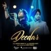 Deedar Single
