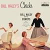 Bill Haley s Chicks
