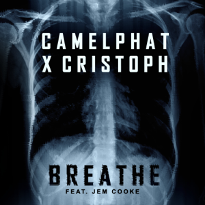 Breathe (feat. Jem Cooke) - CamelPhat & Cristoph