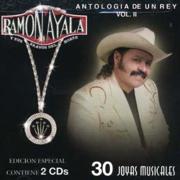 Antología de un Rey Vol. II - 30 Joyas Musicales - Ramón Ayala y Sus Bravos del Norte - Ramón Ayala y Sus Bravos del Norte