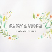 Savannah Philyaw - Fairy Garden