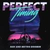 NAV & Metro Boomin - Perfect Timing Album