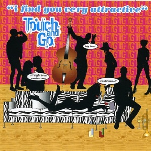 Touch & Go - Big Beat