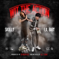 Wit the Action (feat. Lil Baby) - Single Mp3 Download