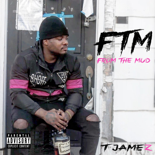 From The Mud By T Jamez On Apple Music