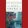 Jon Meacham - The Soul of America: The Battle for Our Better Angels (Unabridged)