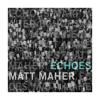 Matt Maher - What a Friend artwork
