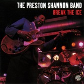 The Preston Shannon Band - Forty Days And Forty Nights