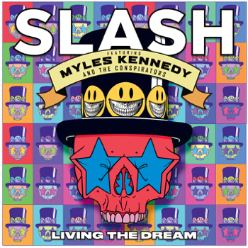 Living the Dream feat Myles Kennedy  The Conspirators Slash album songs, reviews, credits