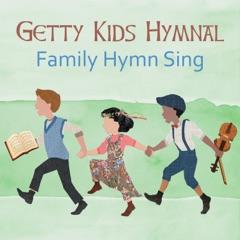 Getty Kids Hymnal: Family Hymn Sing
