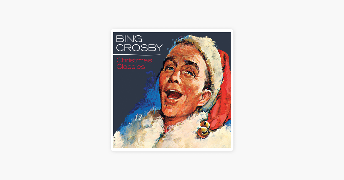 Bing Crosby Christmas Album.Christmas Classics Remastered By Bing Crosby
