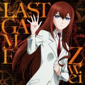 LAST GAME (TVアニメ「シュタインズ・ゲート ゼロ」EDテーマ) - EP