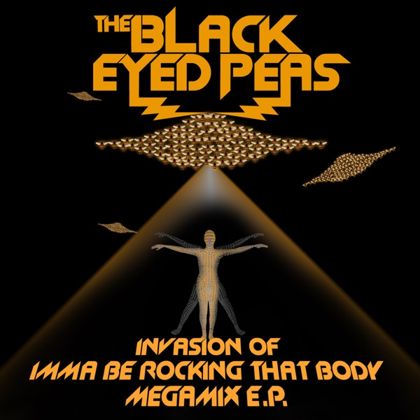 Invasion of Imma Be Rocking That Body (Megamix) - EP