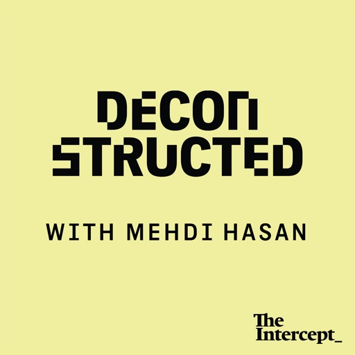 Cover image of Deconstructed with Mehdi Hasan