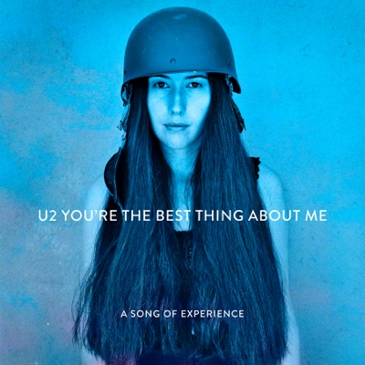 You're the Best Thing About Me - U2 song