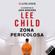 Lee Child - Zona pericolosa: Le avventure di Jack Reacher 1