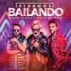 Gianluca Vacchi & Luis Fonsi - Sigamos Bailando (feat. Yandel) artwork