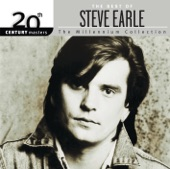 Steve Earle - I Ain't Ever Satisfied