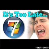 It's Too Late (I Got a Mac)
