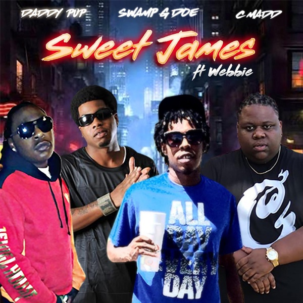 Sweet James (feat. Webbie, Daddy Pup & Cmadd) - Single