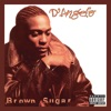 Brown Sugar (Deluxe Edition), D'Angelo
