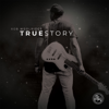 Rob Woolridge - True Story  artwork