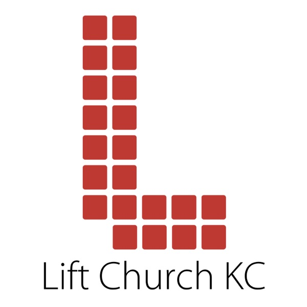 Lift Church KC