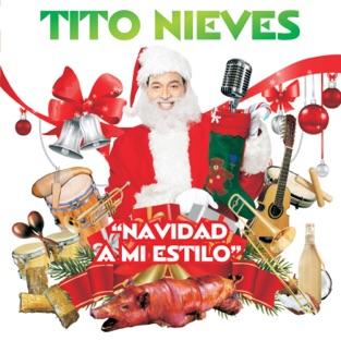 Navidad a Mi Estilo – Tito Nieves