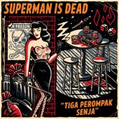 Puisi Cinta Para Perompak-Superman Is Dead