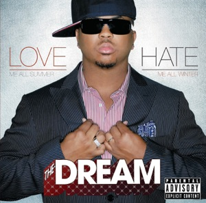 The-Dream - I Luv Your Girl