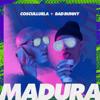 Cosculluela - Madura (feat. Bad Bunny) ilustración