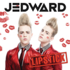Jedward - Lipstick (Full Version) artwork