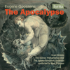 Goossens: The Apocalypse, Op. 64, G. 77 (Live) - Grant Dickson, Sydney Philharmonia Choir, Sydney Symphony Orchestra & Myer Fredman