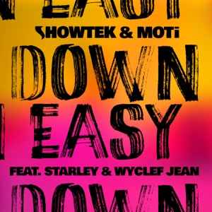 Down Easy (feat. Starley & Wyclef Jean) [Remixes, Pt. 1] - Single Mp3 Download