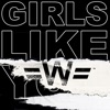 Girls Like You WondaGurl Remix Single