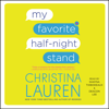 Christina Lauren - My Favorite Half-Night Stand (Unabridged)  artwork
