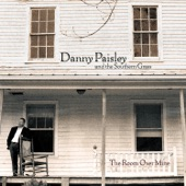 Danny Paisley & The Southern Grass - The Room Over Mine