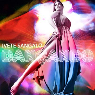 Dançando - Single - Ivete Sangalo