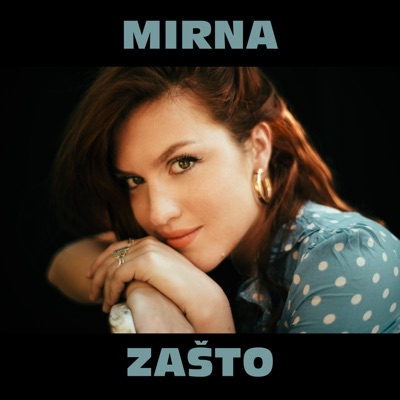 Zašto - Single - Mirna