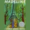 Madeline (Unabridged)