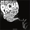 le-pacha-original-music-from-the-movie
